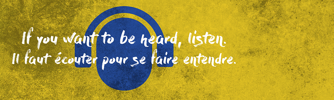 If you want to be heard, listen. Il faut écouter pour se faire entendre. Image of headphones