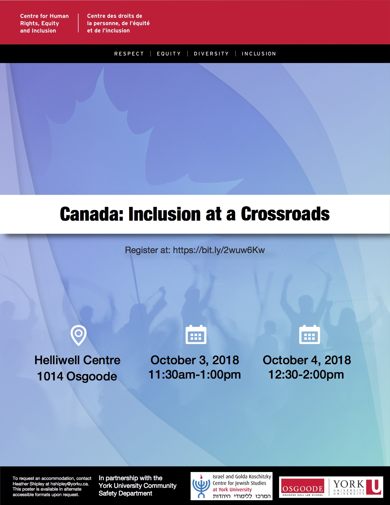 "A poster for the Canada: Inclusion at a Crossroads event. There is a location Icon that says ""Helliwell Centre, 1014 Osgoode"" and two time icons which say ""October 3, 2018 11:30 am-1:00pm"" and ""October 4, 2018 12:30 pm-2:pm""."