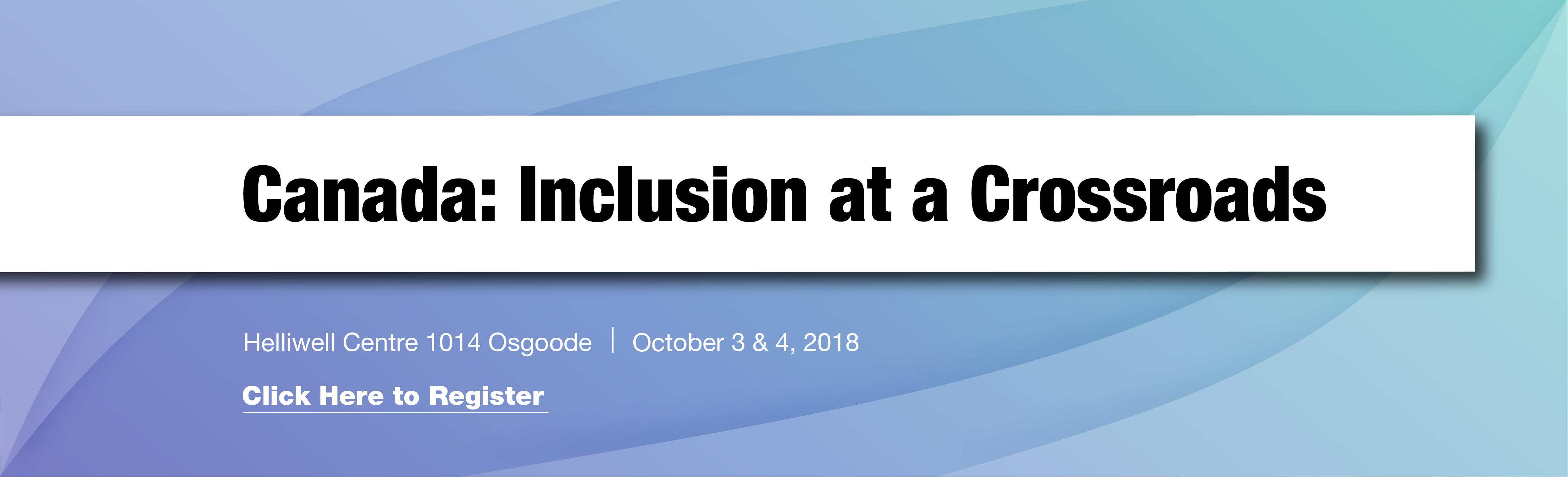 Canada: Inclusion at a Crossroads